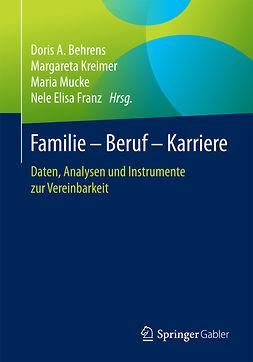 Behrens, Doris A. - Familie – Beruf – Karriere, ebook