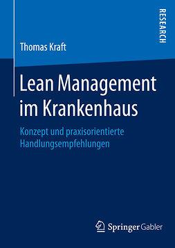 Kraft, Thomas - Lean Management im Krankenhaus, ebook