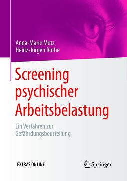 Metz, Anna-Marie - Screening psychischer Arbeitsbelastung, ebook