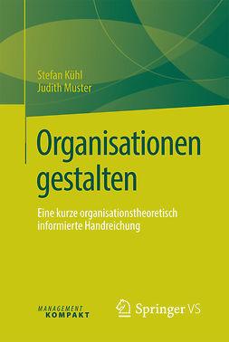 Kühl, Stefan - Organisationen gestalten, e-kirja