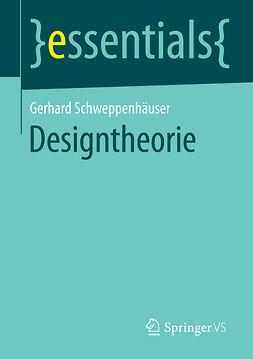 Schweppenhäuser, Gerhard - Designtheorie, ebook