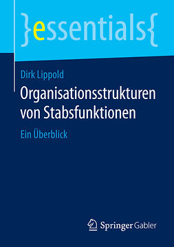 Lippold, Dirk - Organisationsstrukturen von Stabsfunktionen, ebook