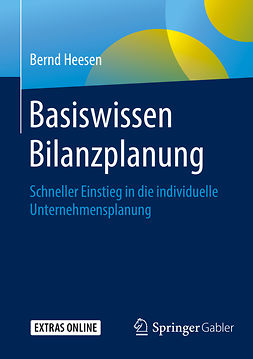 Heesen, Bernd - Basiswissen Bilanzplanung, e-kirja