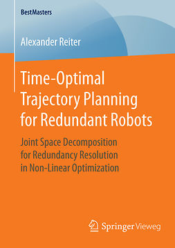 Reiter, Alexander - Time-Optimal Trajectory Planning for Redundant Robots, ebook
