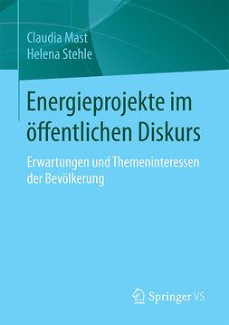 Mast, Claudia - Energieprojekte im öffentlichen Diskurs, ebook