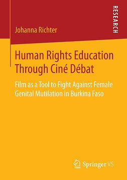 Richter, Johanna - Human Rights Education Through Ciné Débat, ebook