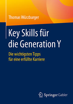 Würzburger, Thomas - Key Skills für die Generation Y, ebook