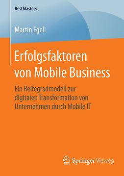 Egeli, Martin - Erfolgsfaktoren von Mobile Business, ebook