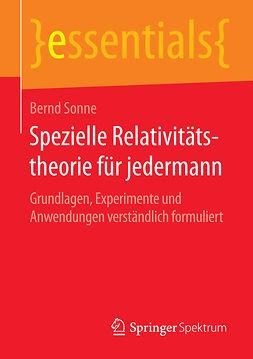 Sonne, Bernd - Spezielle Relativitätstheorie für jedermann, ebook