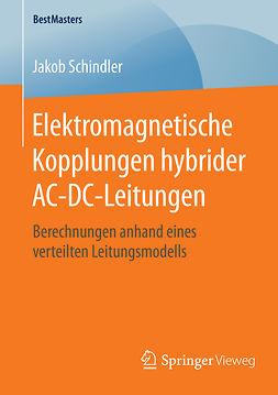 Schindler, Jakob - Elektromagnetische Kopplungen hybrider AC-DC-Leitungen, ebook
