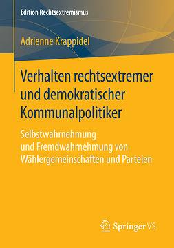 Krappidel, Adrienne - Verhalten rechtsextremer und demokratischer Kommunalpolitiker, ebook