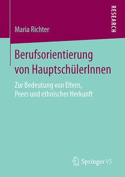 Richter, Maria - Berufsorientierung von HauptschülerInnen, ebook