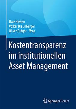 Braunberger, Volker - Kostentransparenz im institutionellen Asset Management, e-kirja