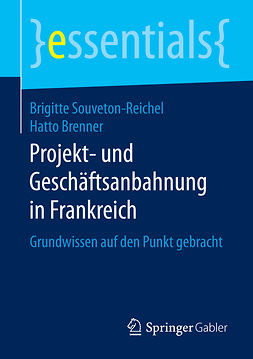 Brenner, Hatto - Projekt- und Geschäftsanbahnung in Frankreich, e-kirja