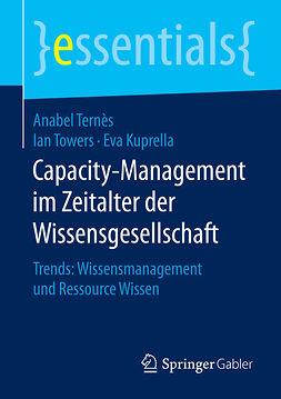 Kuprella, Eva - Capacity-Management im Zeitalter der Wissensgesellschaft, ebook