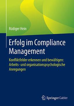 Hein, Rüdiger - Erfolg im Compliance Management, ebook