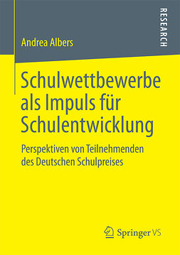 Albers, Andrea - Schulwettbewerbe als Impuls für Schulentwicklung, ebook