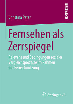 Peter, Christina - Fernsehen als Zerrspiegel, ebook