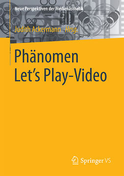 Ackermann, Judith - Phänomen Let´s Play-Video, e-bok