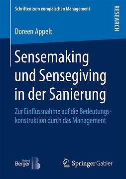 Appelt, Doreen - Sensemaking und Sensegiving in der Sanierung, ebook