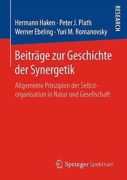 Ebeling, Werner - Beiträge zur Geschichte der Synergetik, ebook