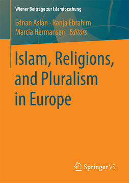 Aslan, Ednan - Islam, Religions, and Pluralism in Europe, ebook