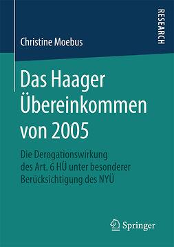 Moebus, Christine - Das Haager Übereinkommen von 2005, ebook