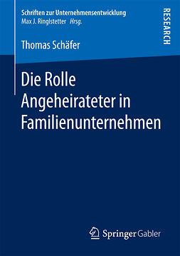 Schäfer, Thomas - Die Rolle Angeheirateter in Familienunternehmen, ebook