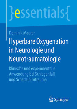 Maurer, Dominik - Hyperbare Oxygenation in Neurologie und Neurotraumatologie, ebook