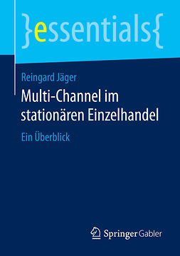 Jäger, Reingard - Multi-Channel im stationären Einzelhandel, ebook