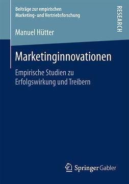 Hütter, Manuel - Marketinginnovationen, ebook
