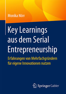 Nörr, Monika - Key Learnings aus dem Serial Entrepreneurship, ebook