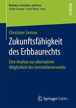 Siemon, Christiane - Zukunftsfähigkeit des Erbbaurechts, ebook