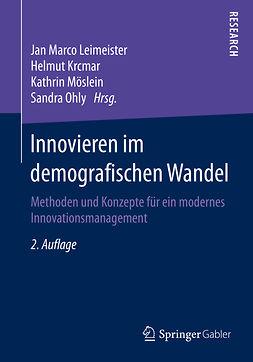 Krcmar, Helmut - Innovieren im demografischen Wandel, ebook