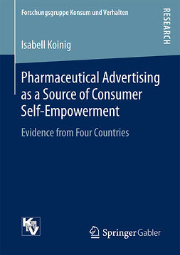 Koinig, Isabell - Pharmaceutical Advertising as a Source of Consumer Self-Empowerment, e-bok