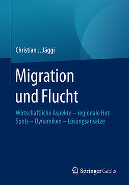 Jäggi, Christian J. - Migration und Flucht, ebook