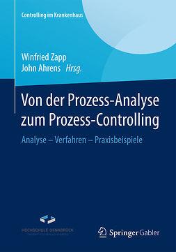 Ahrens, John - Von der Prozess-Analyse zum Prozess-Controlling, ebook