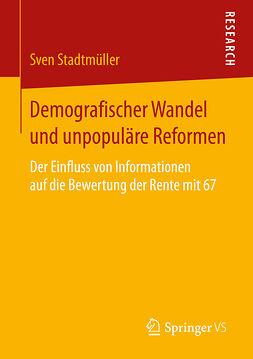Stadtmüller, Sven - Demografischer Wandel und unpopuläre Reformen, ebook