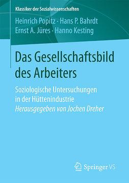 Bahrdt, Hans P. - Das Gesellschaftsbild des Arbeiters, ebook