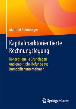 Kühnberger, Manfred - Kapitalmarktorientierte Rechnungslegung, ebook