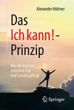 Hüttner, Alexander - Das Ich kann!-Prinzip, ebook