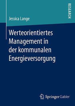 Lange, Jessica - Werteorientiertes Management in der kommunalen Energieversorgung, e-bok