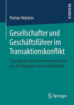Holstein, Florian - Gesellschafter und Geschäftsführer im Transaktionskonflikt, ebook