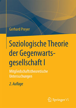 Preyer, Gerhard - Soziologische Theorie der Gegenwartsgesellschaft I, e-bok