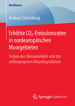 Schomburg, Andreas - Erhöhte CO2-Emissionsraten in nordeuropäischen Moorgebieten, ebook