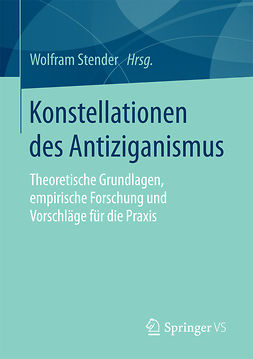 Stender, Wolfram - Konstellationen des Antiziganismus, ebook