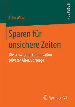 Wilke, Felix - Sparen für unsichere Zeiten, ebook