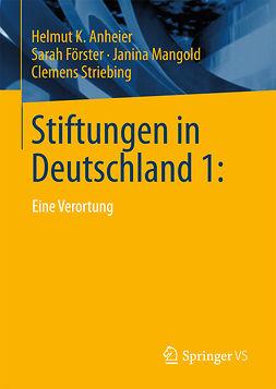 Anheier, Helmut K. - Stiftungen in Deutschland 1:, ebook