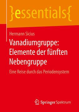 Sicius, Hermann - Vanadiumgruppe: Elemente der fünften Nebengruppe, ebook