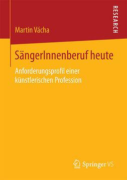 Vácha, Martin - SängerInnenberuf heute, ebook